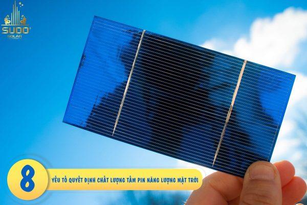8 yếu tố quyết định chất lượng tấm pin mặt trời